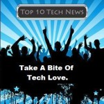 Top 10 Tech Things